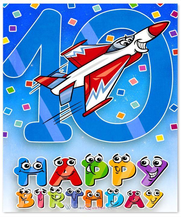419 Best Happy Birthday Images On Pinterest Happy Happy Birthday Wishes 10 Year Boy