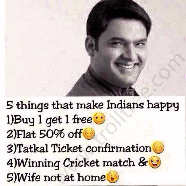 5 Things That Make #Indians Happy - TrollTree Share Funny Kapil sharma Jokes @ http://www.trolltree.com/