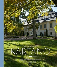 Riitta Koskinen: Suomalainen kartano. Säätyläiselämää 1700-luvulla (2013)