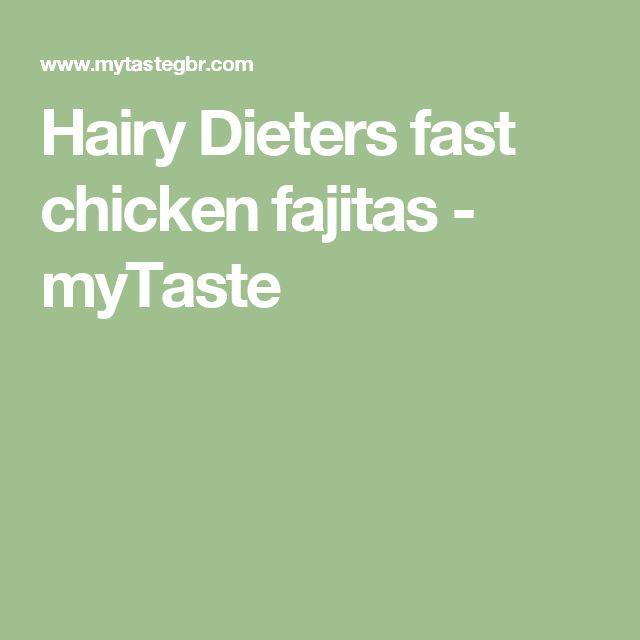 Hairy Dieters fast chicken fajitas - myTaste