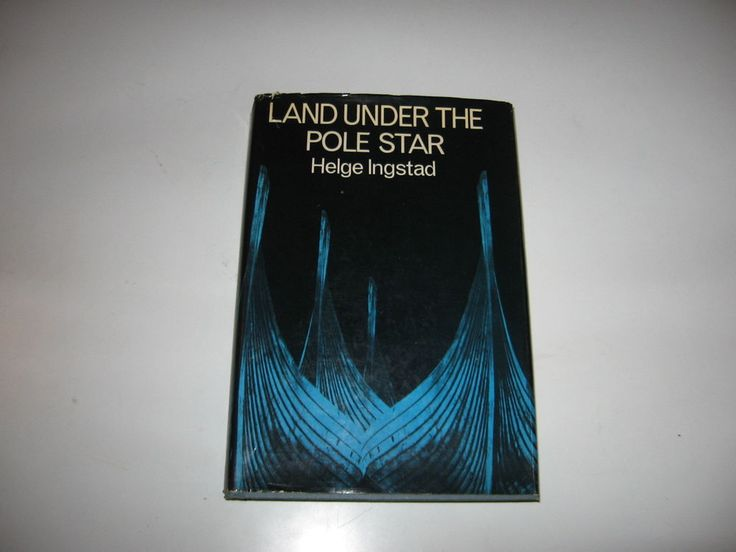 Land Under the Pole Star - Helge Ingstad - A Voyage to the Norse / Greenland '66