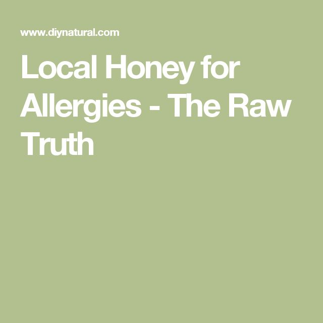 Local Honey for Allergies - The Raw Truth
