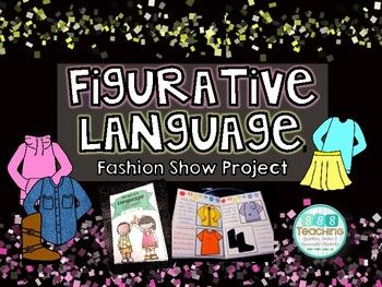 Use this project to have students creatively show mastery of figurative language!  Students create descriptions for their own clothing line showcasing 7 types of figurative language (simile, metaphor, onomatopoeia, hyperbole, alliteration, personification, and idiom).