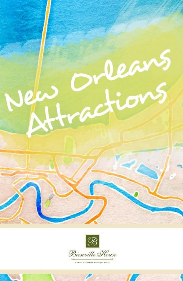 Check out our favorite New Orleans attractions!