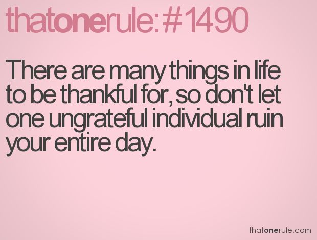Best 25 Granted Quotes Ideas On Pinterest: Best 25+ Ungrateful People Quotes Ideas On Pinterest