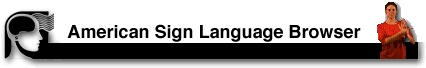 """A fantastic sign language website!  Click on the blue link """"Take me to the ASL Browser."""" Click on a word on the right side of the page and a video pops up to show you how to do the sign.  I use this all the time and recommend it to my families to use at home to help their little ones communicate."""