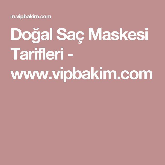 Doğal Saç Maskesi Tarifleri - www.vipbakim.com