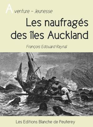 Les naufragés des îles Auckland