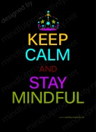 mindful take on the WW2 motivational poster: Motivation Poster, 350Gsm Cards, Products Poster, Keepcalm Quotes, Poster Frame-Black, Keep Calm Poster, Mind Poster, Stay Mind, Mind Products