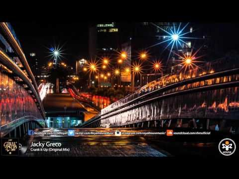 Jacky Greco - Crank it Up (Original Mix)