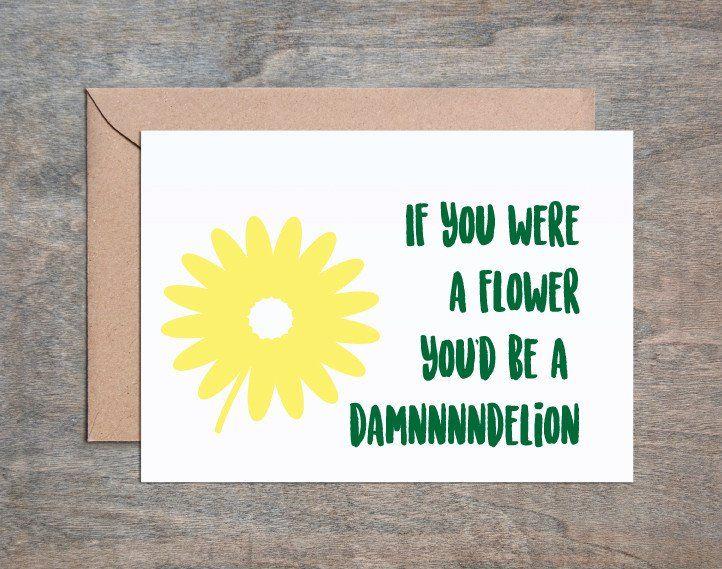 Damndelion Card. Love Card. Funny Husband Card. Funny Boyfriend Card. Funny Girlfriend Card. Funny Wife Card. Funny Love Card. Funny Anniversary Card. Funny Husband Birthday. DAMNNNNN! Your Card: • 4