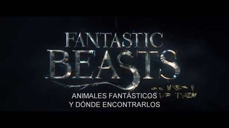 ANIMALES FANTÁSTICOS Y DÓNDE ENCONTRARLOS - Trailer 1 - Oficial Warner Bros. Pictures - YouTube