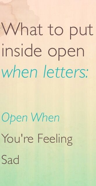 what to write in open when letters what to put inside open when letters open when you are 13980