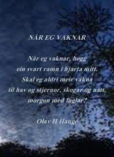 Når eg vaknar av Olav H Hauge