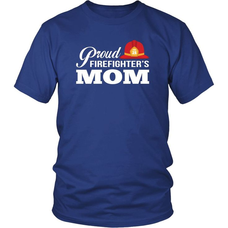 Proud Firefighters Mom T-shirt