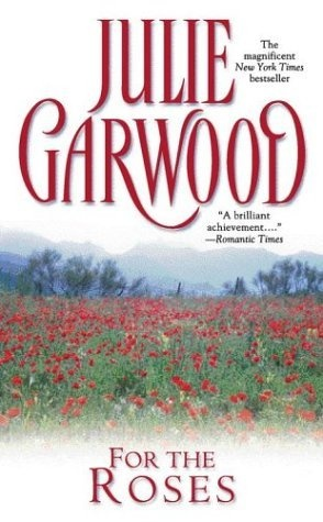 For The Roses by Julie Garwood, which was made into the Hallmark movie Rose Hill. Wish they would adapt more of her books into movies.