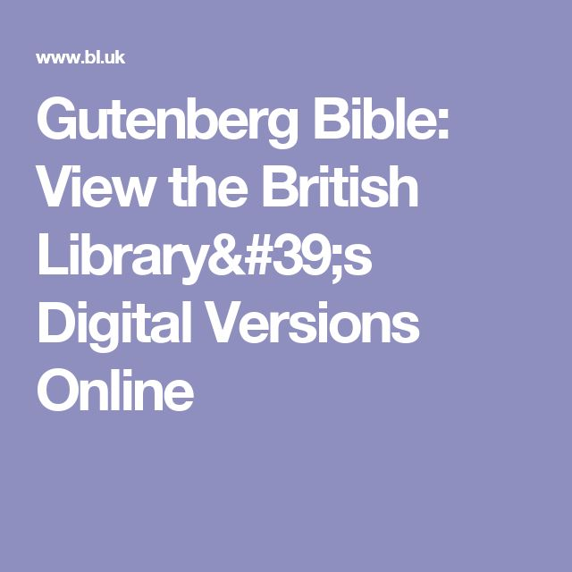 Gutenberg Bible: View the British Library's Digital Versions Online