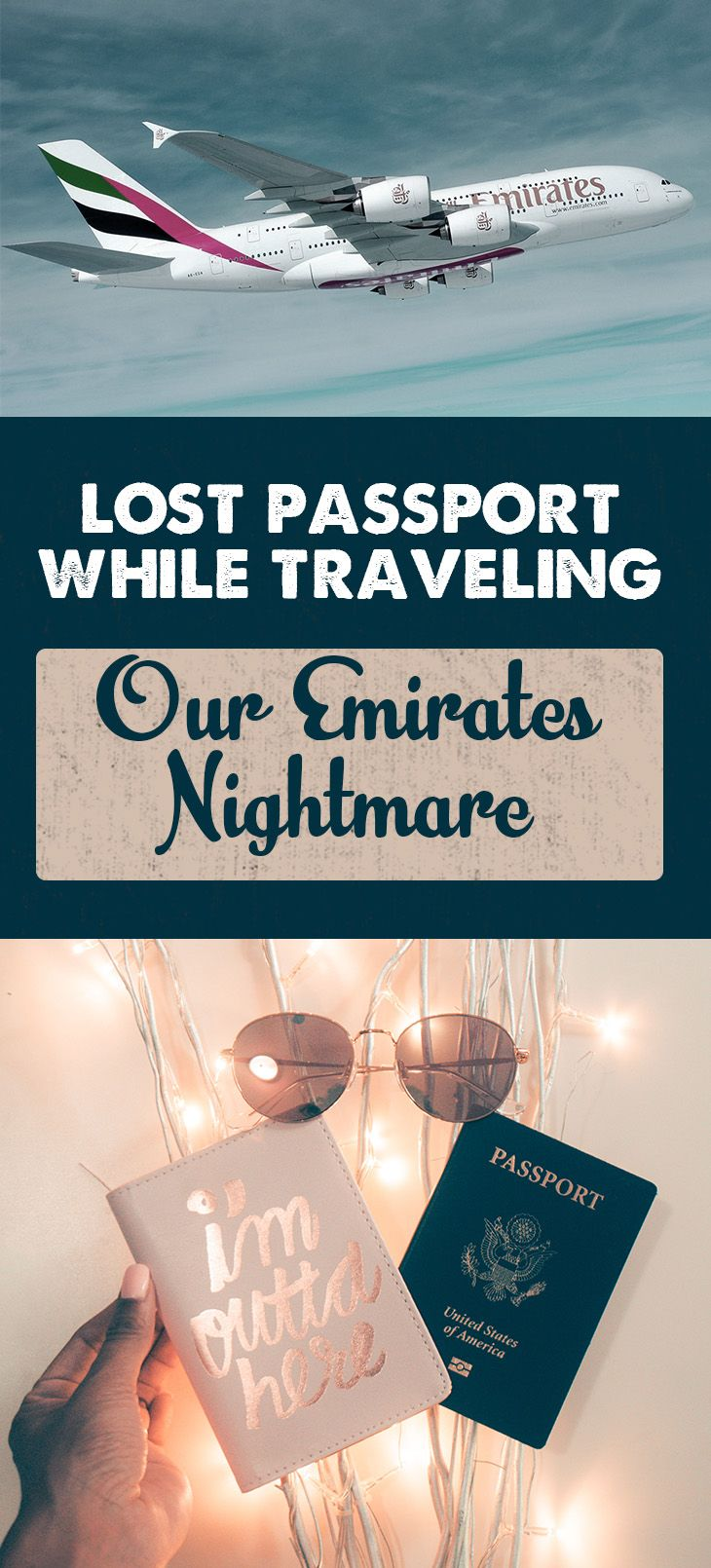 Have you ever lost your passport while traveling? Here's our Emirates nightmare.