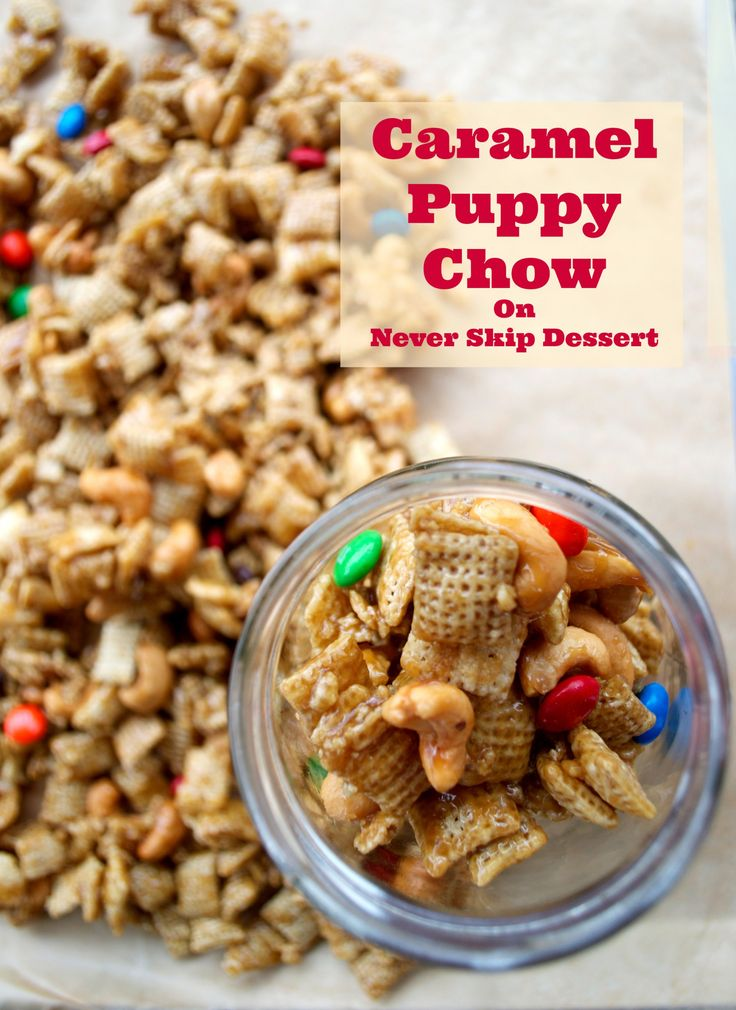 Caramel Puppy Chow Recipe Puppy chow recipes, Chex mix