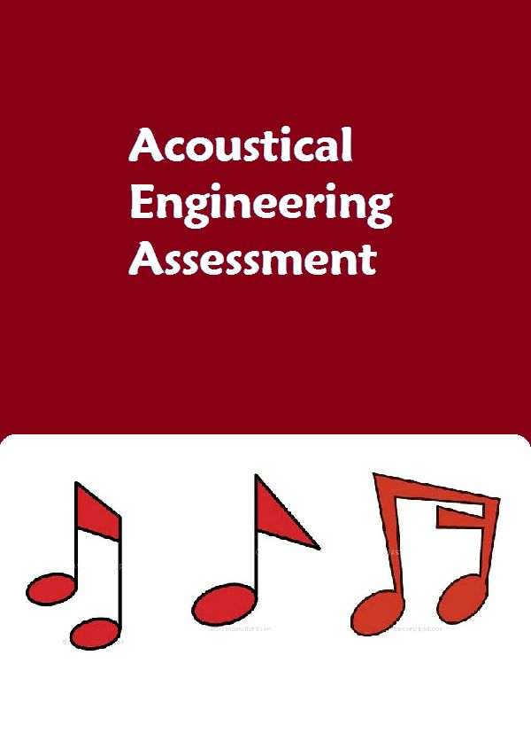 Acoustical Engineering Problem Based Assessment - Assesses student knowledge of mechanical waves