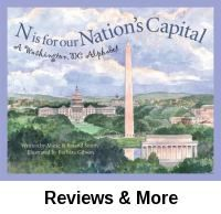 N is for our nation's capital : a Washington, DC alphabet / written by Marie and Roland Smith and illustrated by Barbara Leonard Gibson.