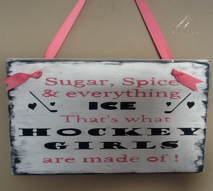 Girls hockey sign! Kate this is for you babes!