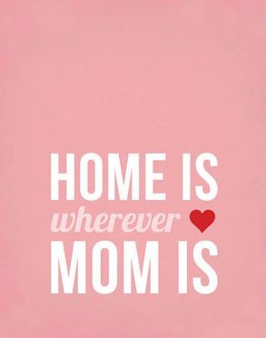Home is wherever Mom is. #IceCarats
