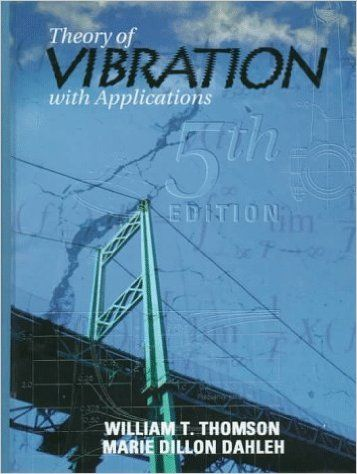 14 best vibration images on pinterest engineering technology and download pdf of theory of vibrations with applications 5th edition by william tyrrell thomson fandeluxe Gallery
