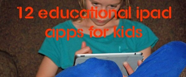 11 Best Educational iPad Apps for Elementary Kids « Imagination Soup | Fun Learning and Play Activities for Kids