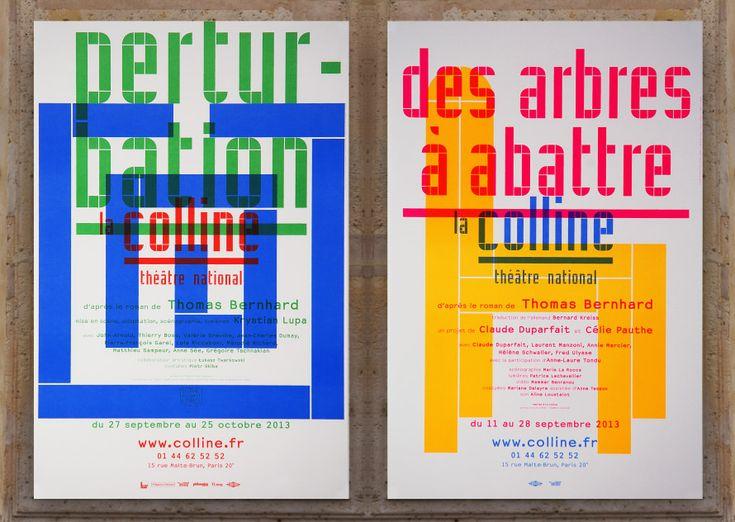 Ter Bekke & Behage / La Colline 13-14  Typographie modulaire, surimpression d'aplats (-> affiches qui connotent un théâtre actuel, contemporain)