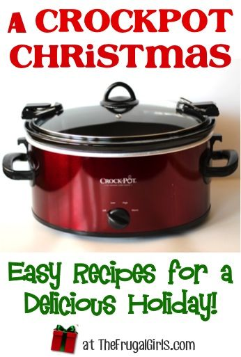 Crockpot Christmas Recipes! {Easy Recipes for a Delicious Holiday!} ~ from TheFrugalGirls.com