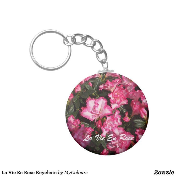 La Vie En Rose Keychain