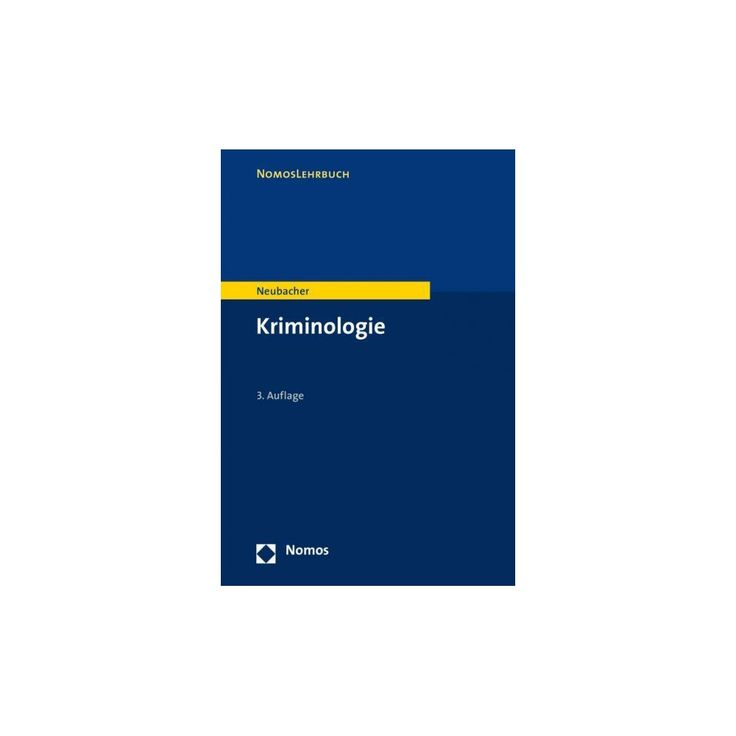 Kriminologie (Paperback) (Frank Neubacher)
