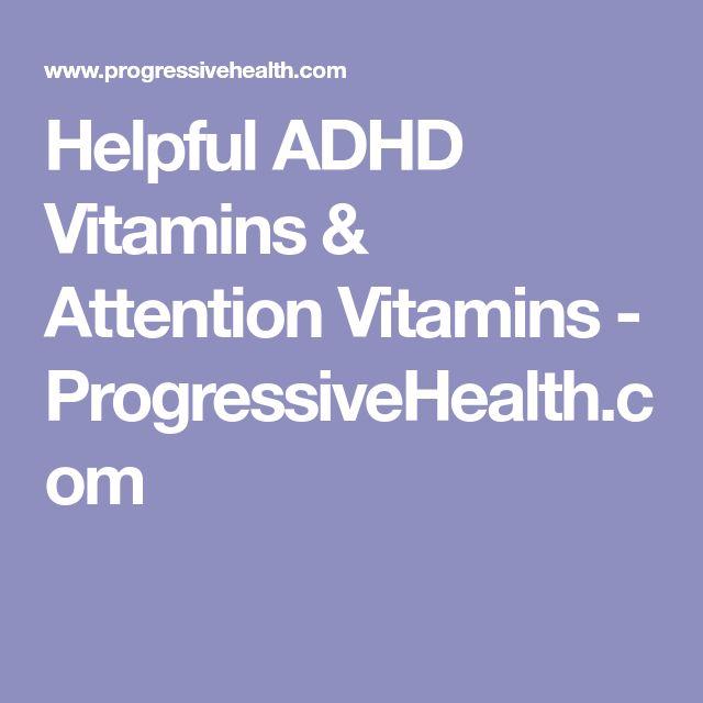Helpful ADHD Vitamins & Attention Vitamins - ProgressiveHealth.com