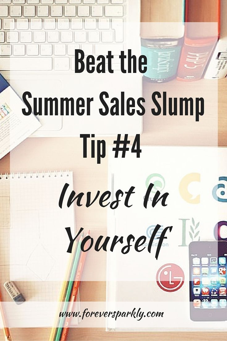 Summertime means fun and vacation but you may find your direct sales business slowing down! Direct Sales Tip #4 to help boost sales and customer retention is to invest in yourself! Click to see the full list of tips to beat the summer sales slump!