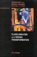 Class analysis and social transformation - Michael Savage: Open University, 2000