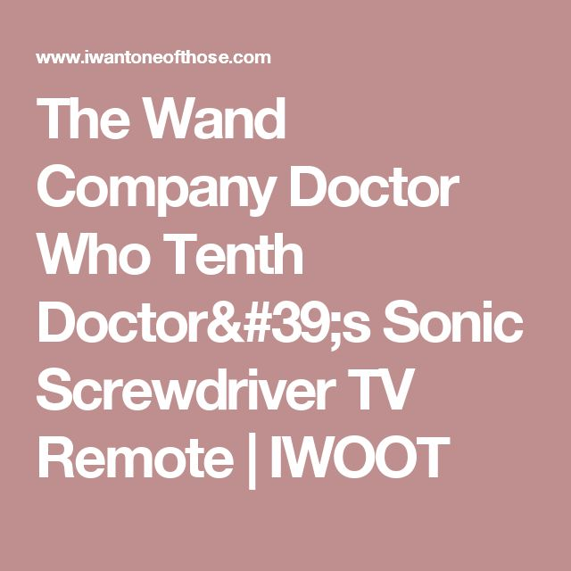 The Wand Company Doctor Who Tenth Doctor's Sonic Screwdriver TV Remote  | IWOOT
