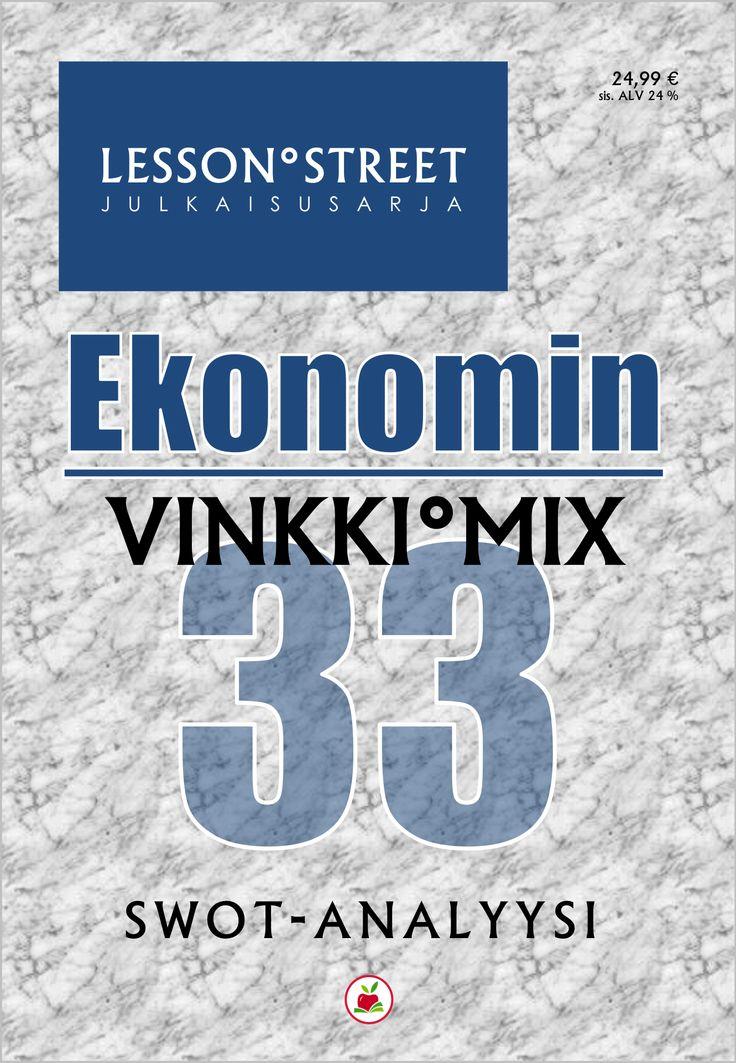 EKONOMIN VINKKI°MIX 33 – SWOT-analyysi   E-julkaisu (PDF)   Hinta 24,99 €   Tutustumisversio 11 vinkkiä 0 €   Yrityslisenssi 369,99 €