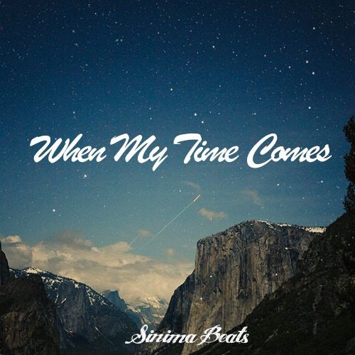 *New* WHEN MY TIME COMES Instrumental (Ambient Pop Rock Beat) now available at: https://sinimabeats.com  | #sinimabeats #instrumental #rap #beats #rapbeats #instrumental #ambient #rockrap #poprock #rapper #rapping #ambientguitar #songwriter #songwriting #album #music #demo #freestylerap #sinima #beat #distantmemories #hiphop #alternativerap #royaltyfreemusic