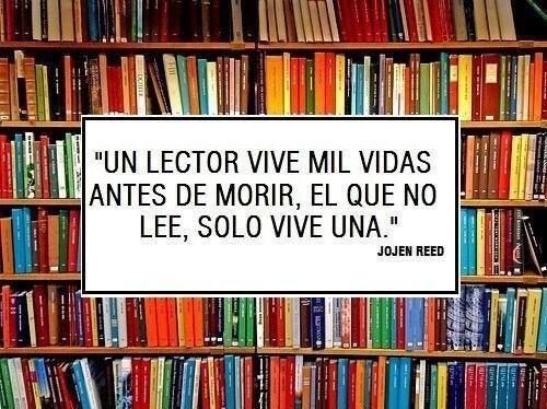 Un lector vive mil vidas...