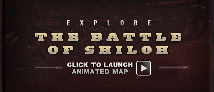 Great Site with info and animation for the Civil Way Battles and history - The Shiloh Animated Map