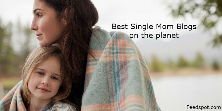 Top 100 Single Mom Blogs And Websites For Single Mothers