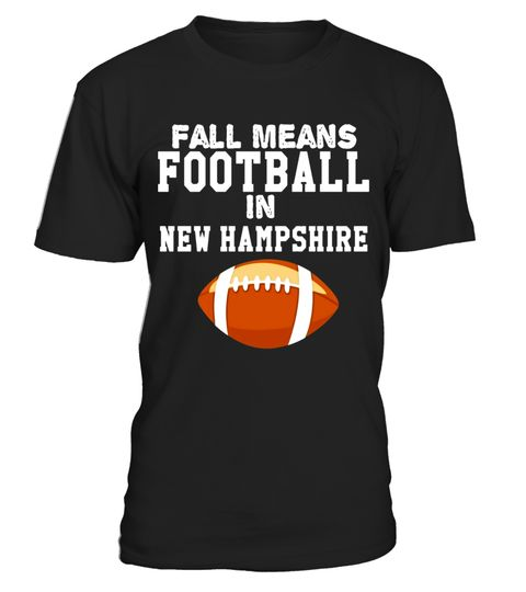 "# Fall Means Football In New Hampshire T-Shirt .  Special Offer, not available in shops      Comes in a variety of styles and colours      Buy yours now before it is too late!      Secured payment via Visa / Mastercard / Amex / PayPal      How to place an order            Choose the model from the drop-down menu      Click on ""Buy it now""      Choose the size and the quantity      Add your delivery address and bank details      And that's it!      Tags: This Fantasy football Tee is a perfect…"
