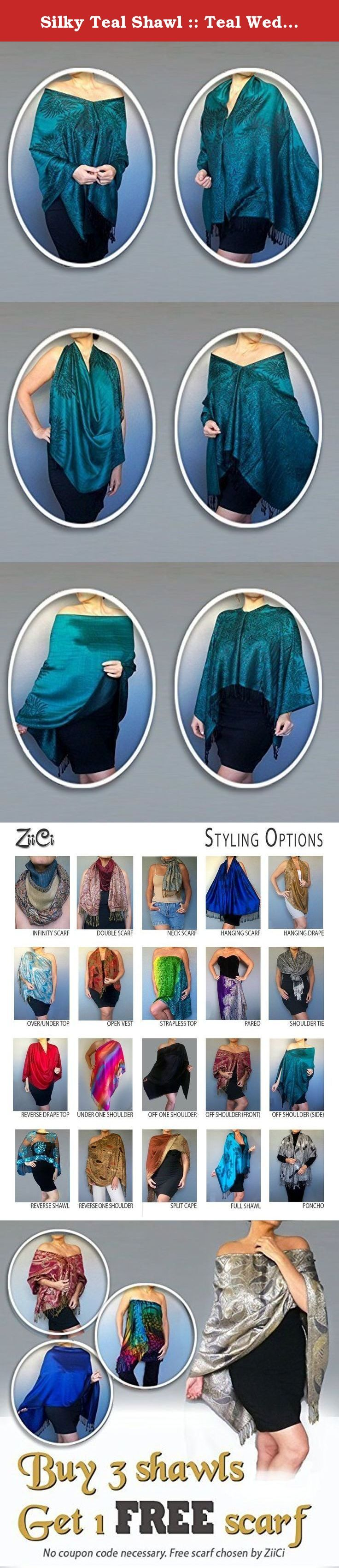 Silky Teal Shawl :: Teal Wedding Wrap :: Mother Of The Bride Dress Wrap By ZiiCi. The rich hue of this teal shawl makes it a versatile accessory, from luncheons to cocktail hour to a wedding. A ZiiCi shawl is unlike other wraps and scarves around. It has a unique elastic neckline so no tying or pinning is required. Just pull the inner cord lock and in an instant you've got a whole new outfit. This year-round product has dozens of applications: pashmina, shawl, tunic, poncho, kimono and…