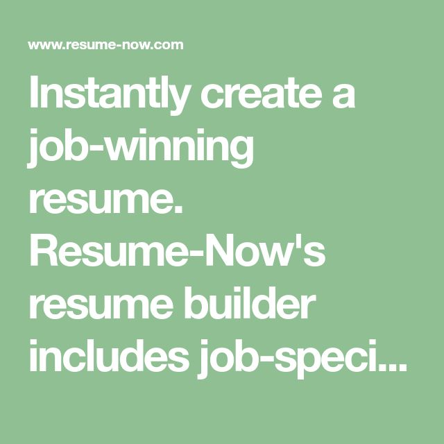 Instantly create a job-winning resume. Resume-Now's resume builder includes job-specific resume templates, resume examples and expert writing tips to help you get the job.