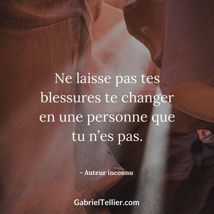Ne laisse pas tes blessures te changer en une personne que tu n'es pas. #citation #citationdujour #proverbe #quote #frenchquote #pensées #phrases #french #français