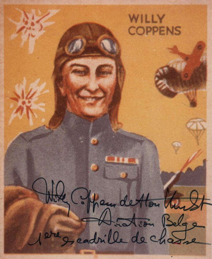 COPPENS WILLY: (1892-1986) Belgian Fighter Ace of World War I, ranking the highest in the country with 37 air combat victories. Signed and annotated colour 6½ x 8 photograph of Coppens, the image depicting an artist's portrait of Coppens wearing a World War I Air Force uniform with scenes of battle behind him, his name drawn to the upper right corner. Signed ('Willy Coppens de Houthulst') by Coppens in bold blue ink to the lower edge, and annotated 'Aviation Belge 1ere escadrille de chasse'.