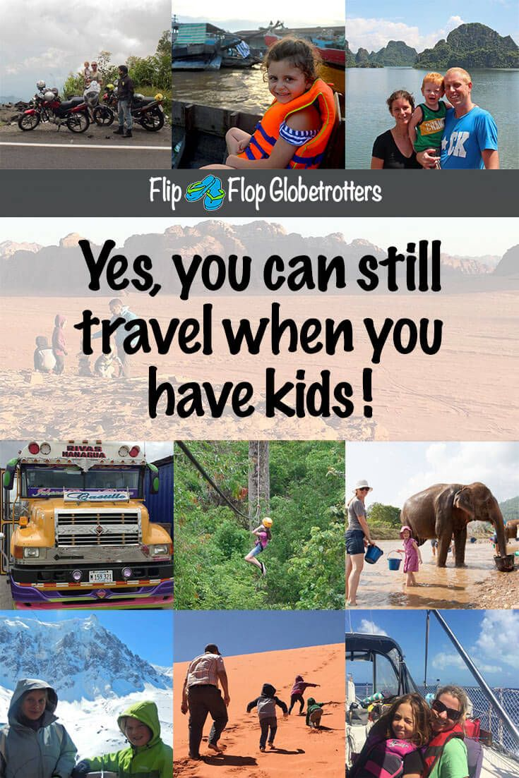 """Can you still travel when you have kids? Of course! These awesome, cool and exciting family travel experiences are the proof. Living on a sailboat in the Bahamas, zip lining in Cambodia, camping in the desert of Jordan, riding a motorbike across Vietnam, caravanning across Europe in the winter, washing elephants in Thailand, riding chicken buses in Nicaragua… Travel with kids is fantastic!"""""""
