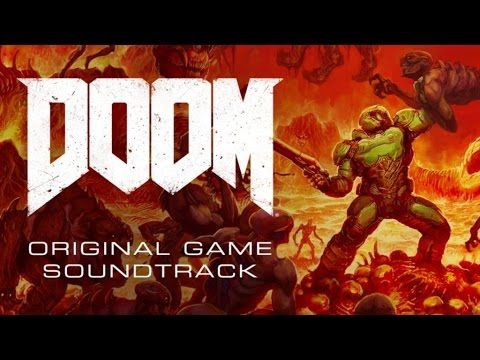 DOOM - Original Game Soundtrack - Mick Gordon & id Software  EXCEPTIONAL METAL SOUNDS!  GOTY 2016 - SOTY 2016