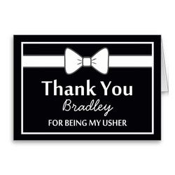 Thank You For Being Our Usher Bow Tie Greeting Card